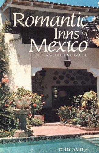 Romantique de DCI du Mexique : un Guide sélectif pour un hébergement de charme au sud de la frontière