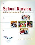 img - for School Nursing: A Comprehensive Text book / textbook / text book