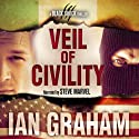 Veil of Civility: A Black Shuck Thriller (Declan McIver Series) (       UNABRIDGED) by Ian Graham Narrated by Steve Marvel