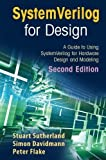 img - for SystemVerilog for Design Second Edition: A Guide to Using SystemVerilog for Hardware Design and Modeling by Stuart Sutherland (2010-10-29) book / textbook / text book