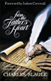 img - for From the Father's Heart: A Glimpse of God's Nature and Ways book / textbook / text book