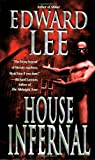 House Infernal (0843958065) by Lee, Edward