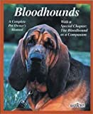 Bloodhounds (Barrons Complete Pet Owners Manuals)