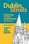 Dublin Strolls: Exploring Dublin's Ar...