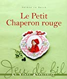 img - for le petit chaperon rouge book / textbook / text book
