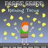 Raining Tacos
