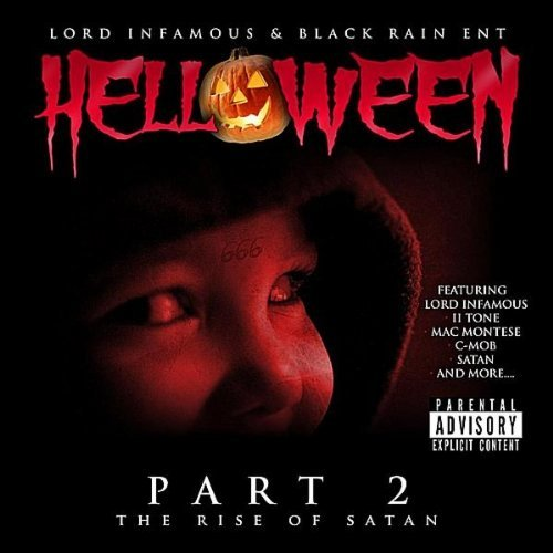 Helloween 2: Rise of Satan by Lord Infamous (2010-10-26)