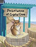img - for Pocketmouse at Crystal Cove book / textbook / text book