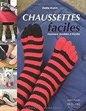 echange, troc Gaëlle Guérin - Chaussettes faciles : Nouveaux modèles à tricoter