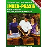 """Imker-Praxis: Grundwissen f�r die Bienenwirtschaftvon """"Wolfgang Wallner"""""""