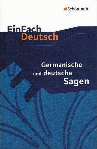 EinFach Deutsch Textausgaben: Germanische und deutsche Sagen: Klassen 5 - 7