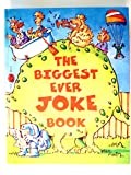 The Biggest Joke Book Ever (0752542338) by Parragon