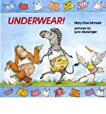 img - for [(Underwear! )] [Author: Mary Elise Monsell] [Sep-1993] book / textbook / text book