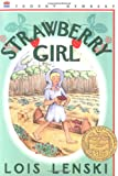Strawberry Girl 60th Anniversary Edition (Trophy Newbery)