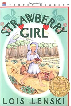 Strawberry Girl 60th Anniversary Edition by Lois Lenski