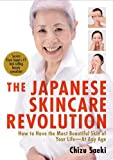 Japanese Skincare Revolution: How to Have the Most Beautiful Skin of Your Life-At Any Age