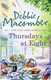 Thursdays at Eight Debbie Macomber