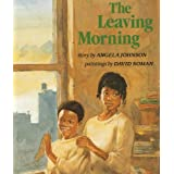 The Leaving Morning [Paperback]