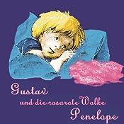 Gustav und die rosarote Wolke Penelope 1 | Christel Maria Zwillus