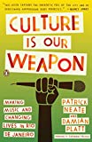 img - for Culture Is Our Weapon: Making Music and Changing Lives in Rio de Janeiro book / textbook / text book