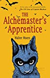 The Alchemaster's Apprentice: A Novel