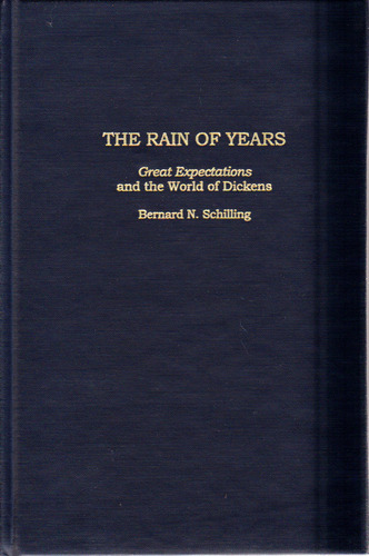 Rain of Years:: Great Expectations and the World of Dickens