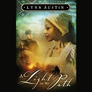 A Light to My Path | [Lynn Austin]