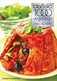 Carolyn Humphries The Classic 1000 Vegetarian Recipes