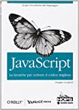 img - for JavaScript. Le tecniche per scrivere il codice migliore book / textbook / text book
