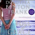 Full of Grace | Dorothea Benton Frank