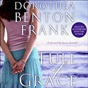 Full of Grace | [Dorothea Benton Frank]
