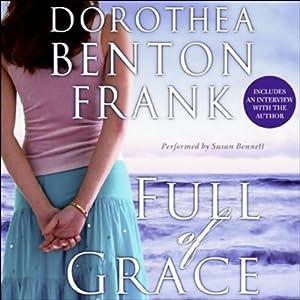 Full of Grace | [Dorothea Benton Frank]