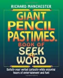 Giant Pencil Pastimes Book of Seek-A-Word