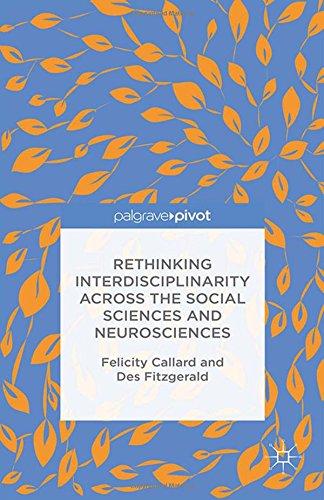 Rethinking Interdisciplinarity across the Social Sciences and Neurosciences (Neuroscience Intersections)