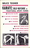 Karate: self-defense & traditional sport forms (0874070236) by Tegner, Bruce