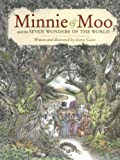 Minnie and Moo & the Seven Wonders of the World (Minnie and Moo (Live Oak Hardcover))