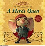 The Tale of Despereaux Movie Tie-In Storybook: A Hero's Quest