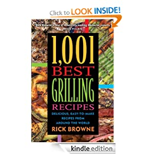 1,001 Best Grilling Recipes: Delicious, Easy-to-Make Recipes from Around the World $0