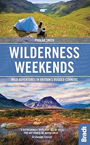 wilderness-weekends-wild-adventures-in-britains-rugged-corners-bradt-travel-guides-bradt-on-britain