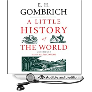 A Little History of the World - E  H  Gombrich