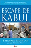 img - for Escape de Kabul (Spanish Edition) book / textbook / text book