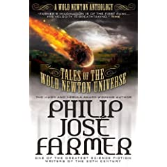 Tales of the Wold Newton Universe by Philip Jose Farmer
