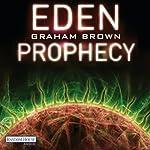 Eden Prophecy | Graham Brown