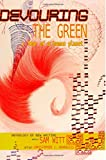 img - for Devouring the Green: Fear of a Human Planet: An Anthology of New Writing book / textbook / text book
