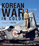 Korean War in Color: A Correspondent'...