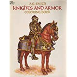 Knights and Armors-Coloring Bookby A. G. Smith
