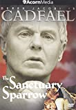 Cadfael - The Sanctuary Sparrow