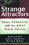 img - for Strange Attractors: Chaos, Complexity, and the Art of Family Therapy book / textbook / text book