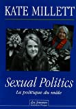 Sexual Politics (French Edition) (2721005626) by Kate Millett