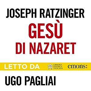 Gesù di Nazaret Audiobook
